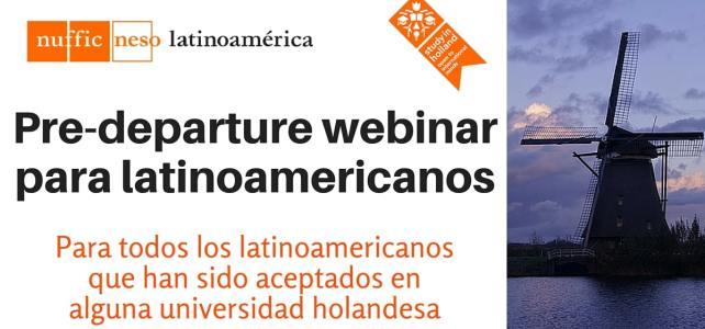 Webinar: Pre-departure para latinoamericanos que viajan a Holanda a estudiar – Sábado 30 de Julio