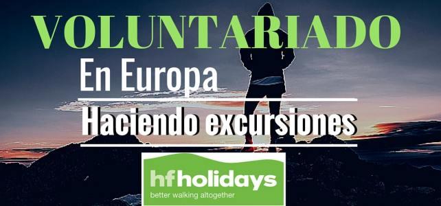 Voluntariado en Europa con HF Holidays – Ideal para viajeros
