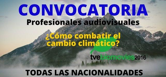 Convocatoria para que profesionales audiovisuales muestren cómo combatir el cambio climático