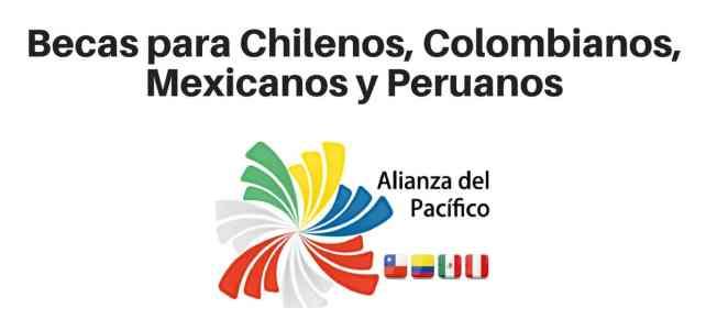 Becas para pregrado y posgrado – para nacionales de Perú, México, Colombia y Chile.