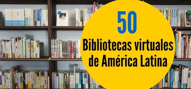 50 bibliotecas virtuales de América Latina