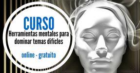 Curso online y gratuito : herramientas mentales – uno de los más consultados a nivel mundial –
