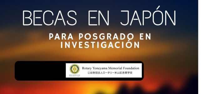 Becas en Japón para postgrado de investigación