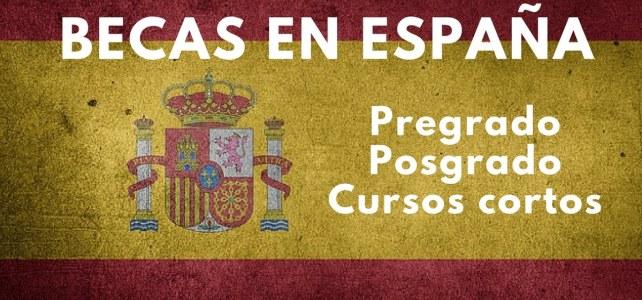 Colección de Becas en España. Pregrado, posgrado y cursos cortos – para todas las nacionalidades