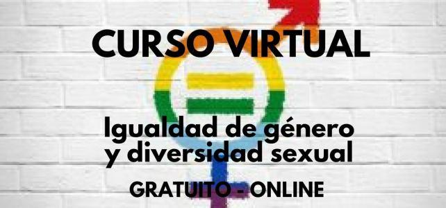 """Curso gratuito en línea """"igualdad de género y diversidad sexual"""""""
