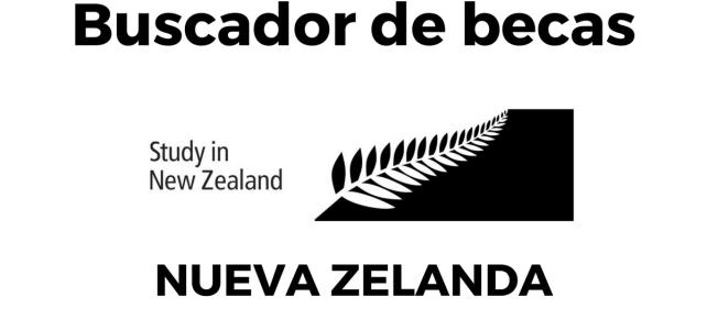 Becas Nueva Zelanda  – conoce TODAS las becas disponibles.