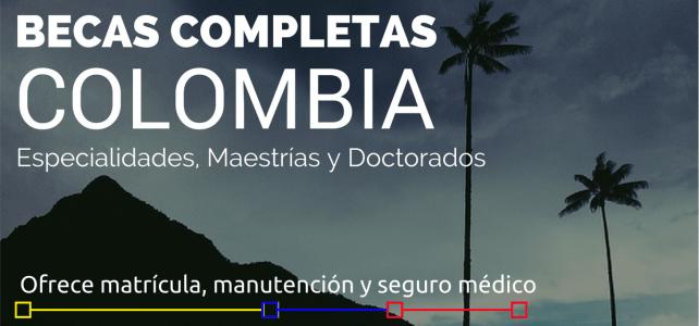 Becas completas para estudios de posgrado en Colombia – ideal para extranjeros