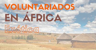 Voluntariado en África – para amantes de la aventura!