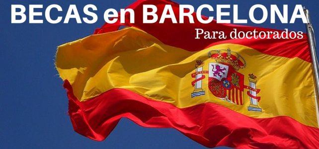Becas para cursar doctorado en Barcelona