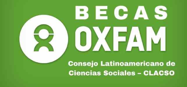 Convocatoria a becas de investigación OXFAM y CLACSO