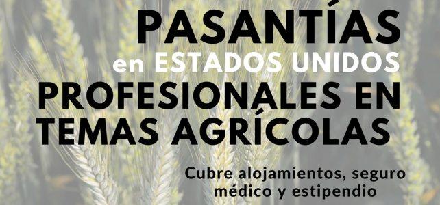 Prácticas profesionales en temas agrícolas en Estados Unidos