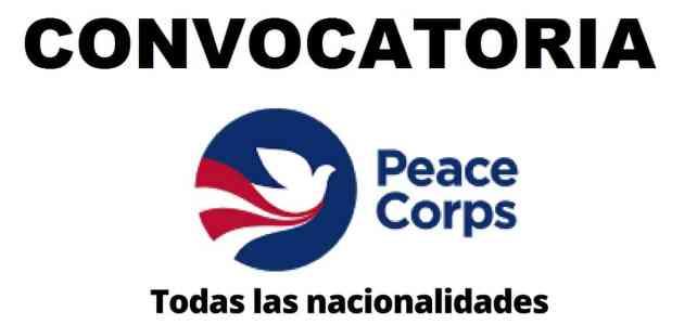 Cuerpo de Paz – Peace Corp abre convocatorias: Vacantes, pasantias y voluntariados