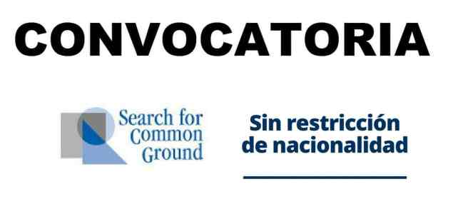 Convocatorias con la Organización internacional Search for Common Ground
