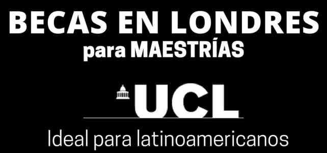 Becas de Maestría en Londres para Latinoamericanos