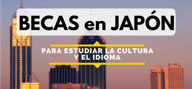 Becas para estudiar la cultura de Japón. Ideal para estudiantes y docentes de España
