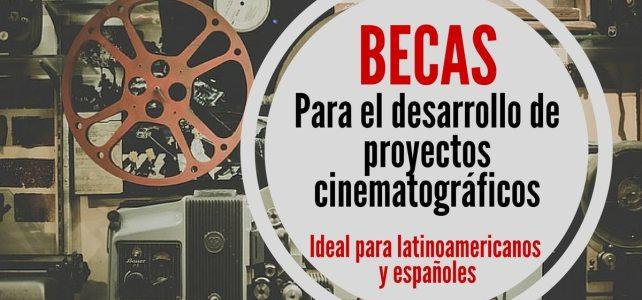Becas en España para el desarrollo de proyectos cinematográficos