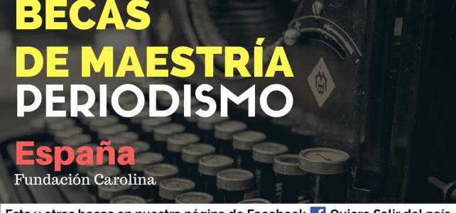 Becas para periodistas en España / abril 6 de 2017