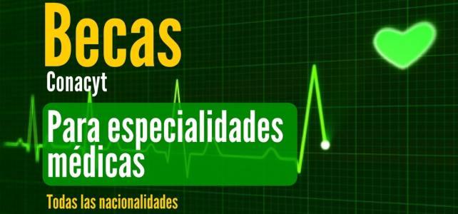 Becas en México para especialidades médicas