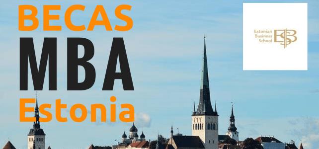 Beca para maestrías y MBA en Estonia – Ideal para Latinoamericanos