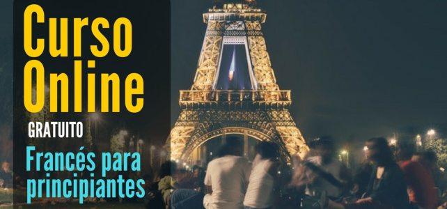 Curso online y gratuito para aprender francés. Ideal para principiantes