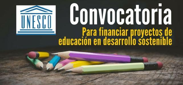 Convocatoria de la UNESCO financiar proyectos de educación en desarrollo sostenible
