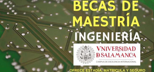 Becas de maestría en ingenierías en España con estadía cubierta