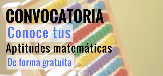 Convocatoria para conocer tus conocimientos en matemáticas
