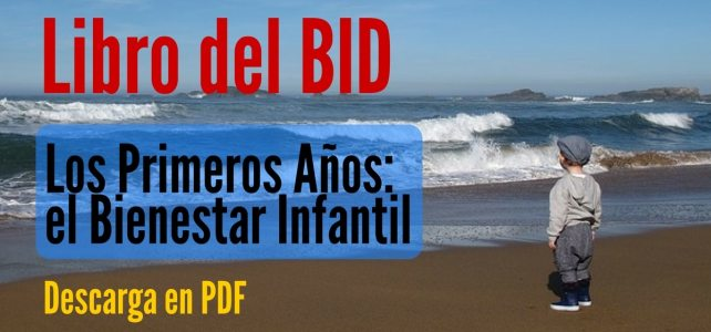 Libro del BID sobre Bienestar Infantil y políticas públicas. Descarga gratuita
