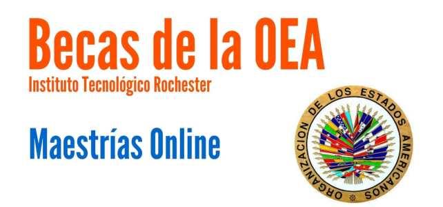 Becas OEA – Instituto Tecnológico Rochester para cursar maestrías online