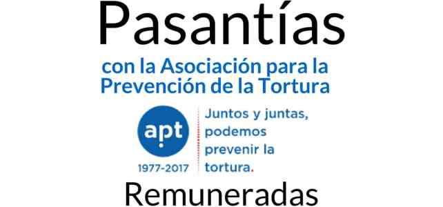 Pasantía remunerada con la Asociación para la Prevención de la Tortura