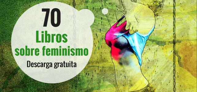 70 libros sobre el feminismo cultural y asuntos de género – gratuitos