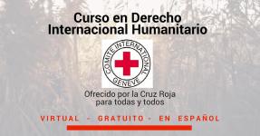 Curso virtual en Derecho Internacional Humanitario. Gratuito y en Español