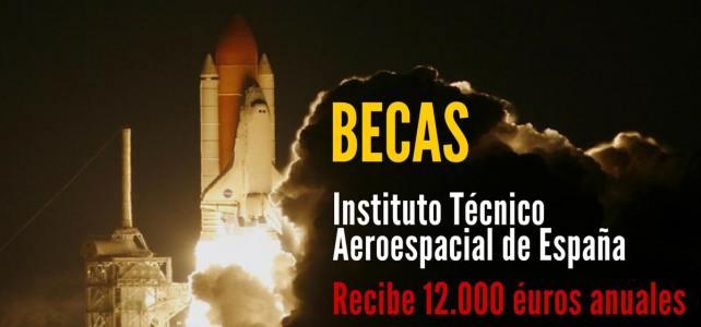 Becas para estudios en el Instituto Nacional de Técnica Aeroespacial en España
