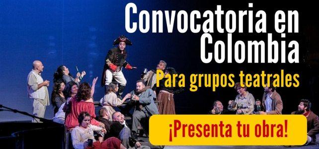 Convocatoria para grupos teatrales en Colombia