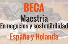Beca de master en negocios. España y Holanda