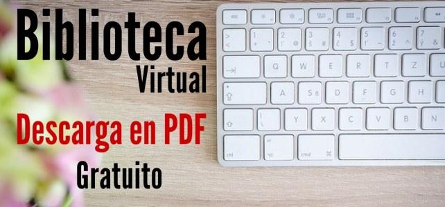 Biblioteca virtual: descarga lo que necesites en Español y gratis