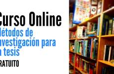 Curso online y gratuito sobre métodos de investigación para la tesis