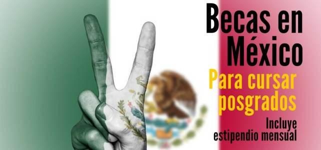 Becas para posgrado en México