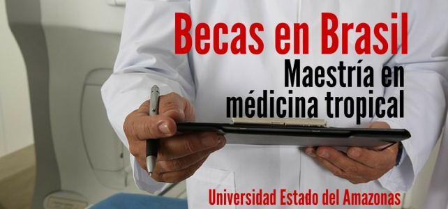 Becas en Brasil para maestría en medicina tropical