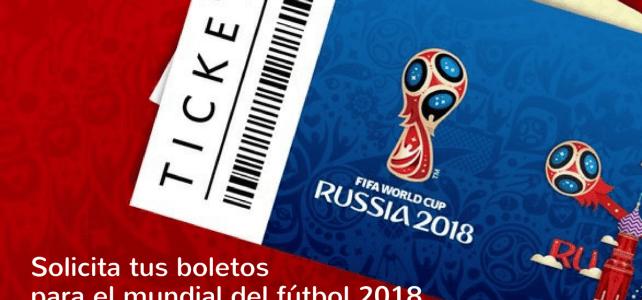 Abierta la convocatoria para solicitud de boletos del Mundial de Fútbol