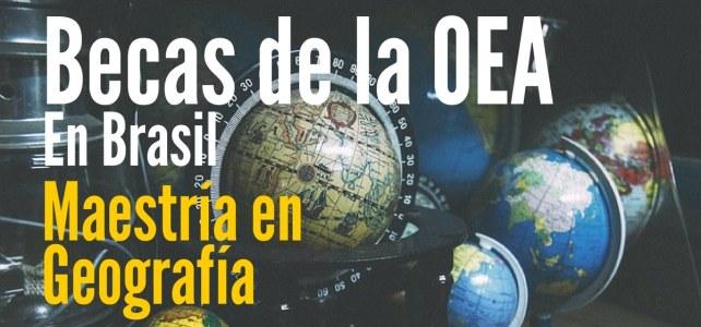 Becas en Brasil para maestría en geografía