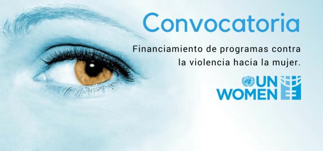 Convocatoria ONU Mujeres para proyectos contra la violencia