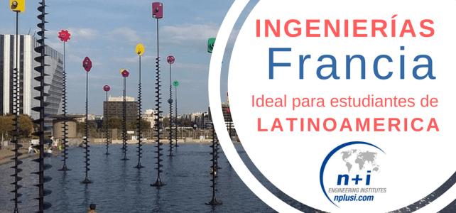Programas en ingeniería en Francia para Latinoamericanos: aplica con una sola inscripción