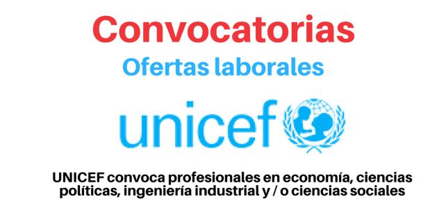 UNICEF abre convocatoria para profesionales en economía, ciencias políticas, ingenierías y ciencias sociales