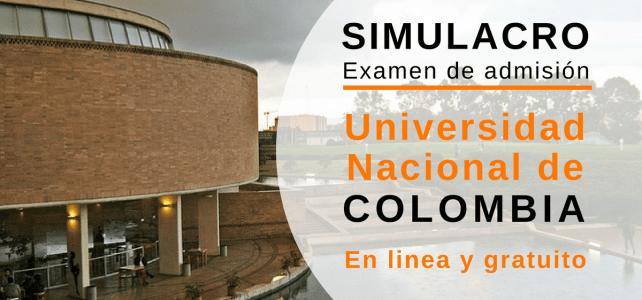 Simulacro examen de admisión Universidad Nacional de Colombia – Gratuito