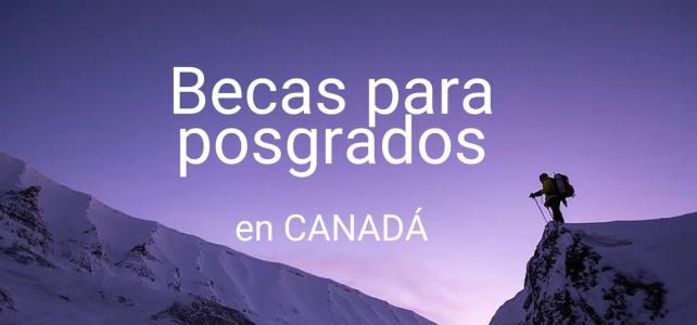 Becas en Canadá para posgrados