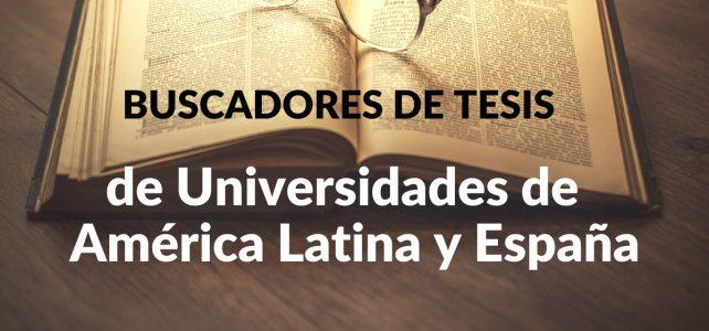 Buscadores de tesis de Universidades de América Latina y España