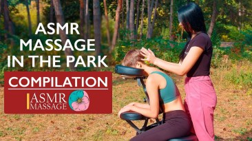 Asmr outside massage in the park   BEST COMPILATION NO TALKING 4k