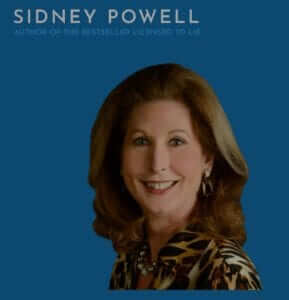 Sidney Powel author of the bestseller licensed to lie