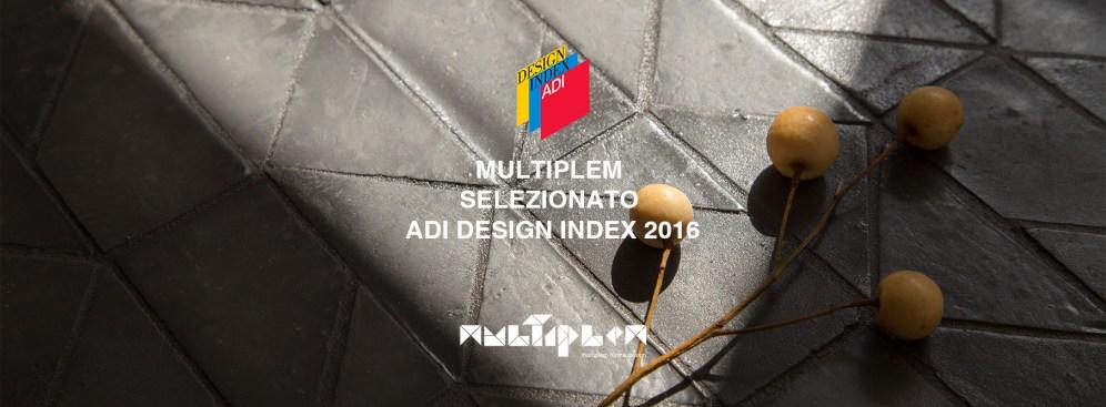 MULTIPLEM SELEZIONATO ADI DESIGN INDEX 2016